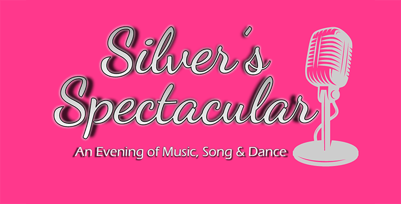 Silver's Spectacular A Night of Music, Song and Dance